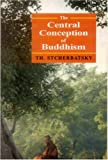 "Central Conception of Buddhism and Meaning of the Word ""Dharma"", Stcherbatsky, Theodore, 8120805127"