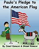 Paulo's Pledge to the American Flag