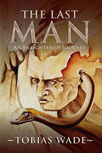 The Fantasy Series of Enlightenment - COMPLETE TRILOGY: The Last Man by [Wade, Tobias]