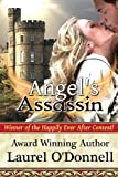 Angel's Assassin, Laurel O'Donnell, 0615744591