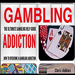 The Ultimate Gambling Addiction Help Guide
