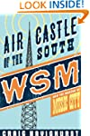 Air Castle of the South: WSM and the...
