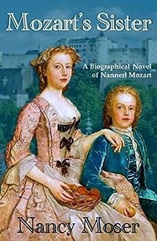 Mozart's Sister: Bonus Edition (Women of History Book 1)