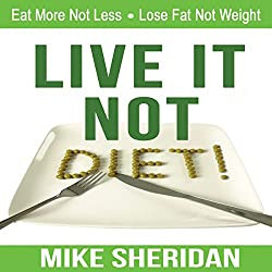 Live It, Not Diet!
