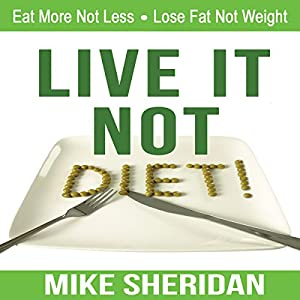 Live It, Not Diet! Audiobook