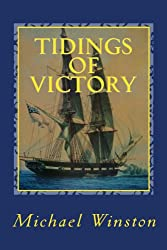 Tidings of Victory: Kinkaid in Europe (Jonathan Kinkaid Series Book 4)