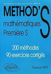 Mathématiques 1e S : 200 méthodes, 90 exercices corrigés