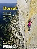 Dorset 2012: Portland Lulworth Swanage (Rockfax Climbing Guide)