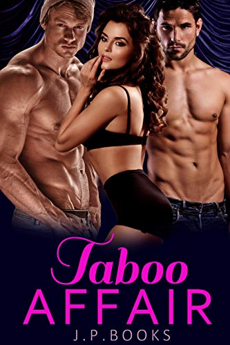 Taboo Affair: Bisexual Menage Collection (Mc Bbw Series Collection)
