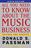img - for All You Need to Know About the Music Business 6th Edition book / textbook / text book