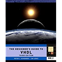 The Designer's Guide to VHDL, Third Edition (Systems on Silicon) (Volume 3)