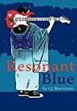 Resonant Blue, CJ Marsicano, 1105725782