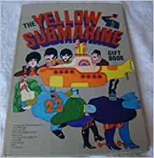 the yellow submarine gift book lee al brodax jack mendelsohn and erick segal minoff amazon. Black Bedroom Furniture Sets. Home Design Ideas