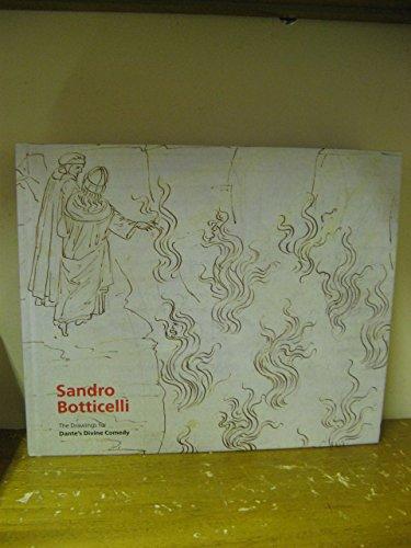 Sandro Botticelli : The Drawings for Dante's Divine Comedy