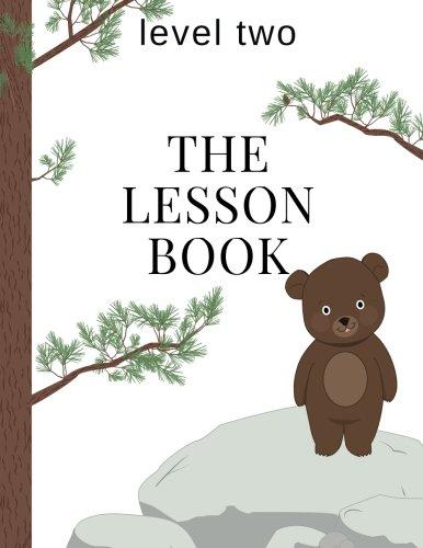 The Lesson Book: Level Two (The Lesson Books) (Volume 2)