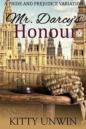 Mr Darcys Honour A Pride And Prejudice Variation Novel Kindle