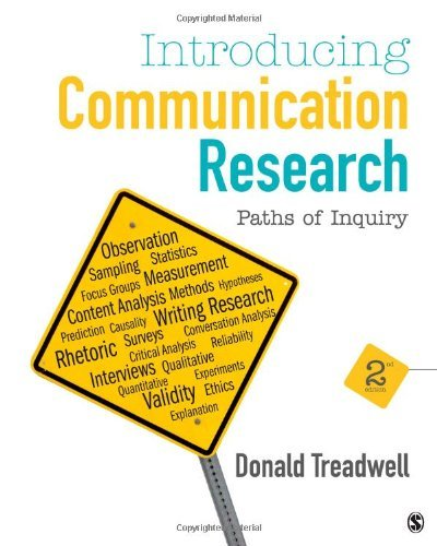 By Donald F. Treadwell Introducing Communication Research: Paths of Inquiry (Second Edition) [Paperback]
