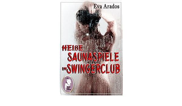Heiße Nacht im Swingerclub (German Edition)