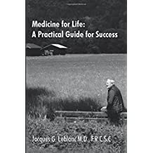 Medicine for Life: A Practical Guide for Success