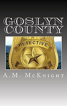 Goslyn County by [McKnight, A.M.]