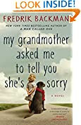 #4: My Grandmother Asked Me to Tell You She's Sorry: A Novel