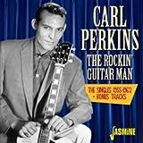 The Rockin' Guitar Man - The Singles 1955-1962 + Bonus Tracks [ORIGINAL RECORDINGS REMASTERED]