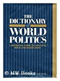 The Dictionary of World Politics, Graham Evans, Jeffrey Newnham, 0132105276