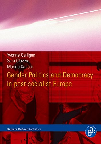 Gender Politics and Democracy in Post-Socialist Europe by Brand: Barbara Budrich Publishers