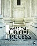 American Judicial Process 1st Edition