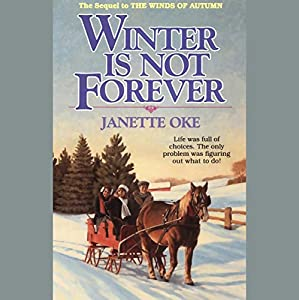Winter Is Not Forever Audiobook