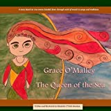 Grace O'Malley - The Queen of the Sea