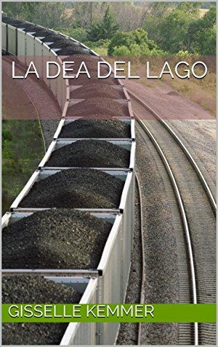 La Dea del Lago (Italian Edition)