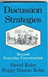 Discussion Strategies, David Kehe and Peggy Dustin Kehe, 0866471138