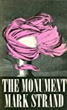 The Monument, Mark Strand, 0912946504