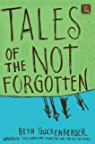 Tales of the Not Forgotten (Storyweaver)