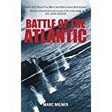 Battle of the Atlantic by Marc Milner (2011-10-01)