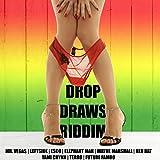 Drop Draws Riddim