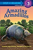 img - for Amazing Armadillos (Step into Reading) book / textbook / text book