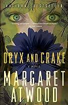 Oryx and Crake (The MaddAddam Trilogy)