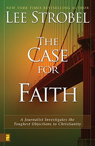 The Case for Faith: A Journalist Investigates the Toughest Objections to Christianity ebook
