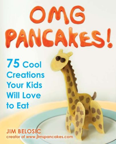 OMG Pancakes!: 75 Cool Creations Your Kids Will Love to Eat by Brand: Avery