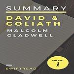 Summary: 'David & Goliath' by Malcolm Gladwell |  Swiftread