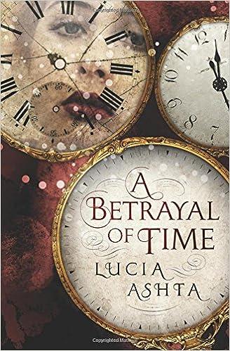 Amazon.com: A Betrayal of Time: A novella (9780983274339 ...