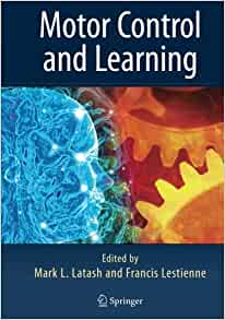 Motor Control And Learning 9781441937926 Medicine