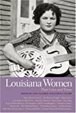 img - for Louisiana Women: Their Lives and Times (Southern Women: Their Lives and Times Ser.) book / textbook / text book