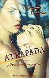 Atrapada (Mujeres Fénix nº 1) (Spanish Edition)