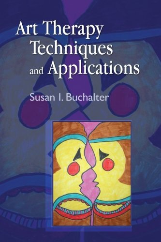 Art Therapy Techniques and Applications 1st (first) Edition by Buchalter, Susan I. published by Jessica Kingsley Publishers (2009)