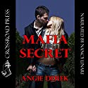 Mafia Secret Audiobook by Angie Derek Narrated by Nancy Linari