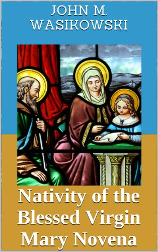 Nativity of the Blessed Virgin Mary Novena