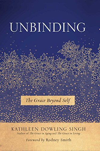 Book Cover: Unbinding: The Grace Beyond Self